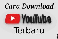 Cara Mendownload Video Youtube Terbaru & Cepat (Laptop/HP)