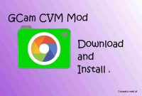 Download Gcam CVM MOD 4 APP Alternatif Google Camera